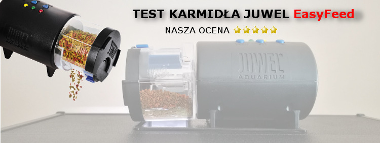TEST KARMIDŁA JUWEL EASY FEED